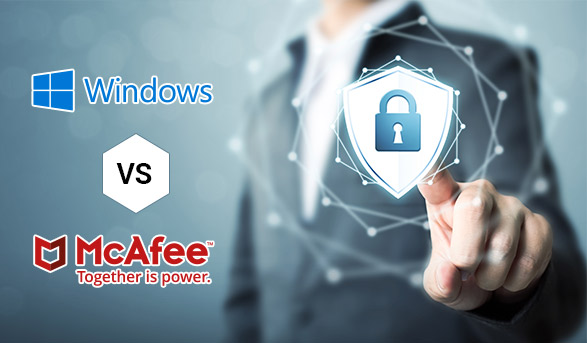 Compare McAfee and Windows Defender