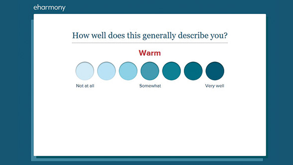 eharmony asks you a number of questions in its compatibility quiz