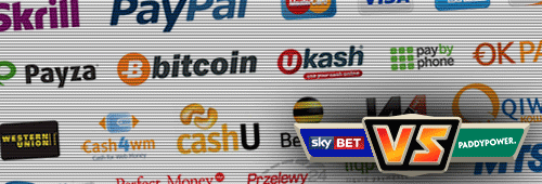 Paddy Power and Sky Bet offer different payment methods including PayPal, Skrill and Neteller