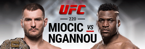 Francis Ngannou will battle it out with Stipe Miocic at UFC 220