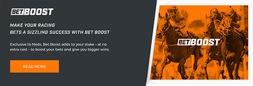 With Neds Bet Boost, you have the chance to win even more