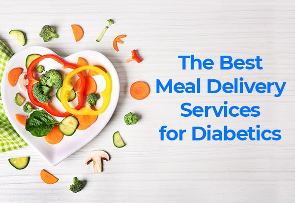 The Best Meal Delivery Services for Diabetics