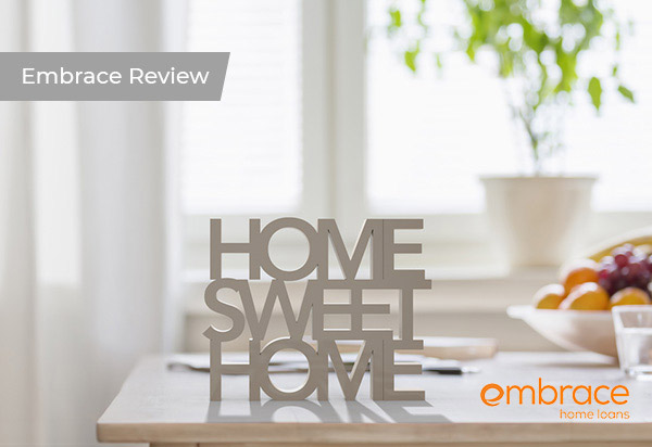 Embrace Home Loans Review