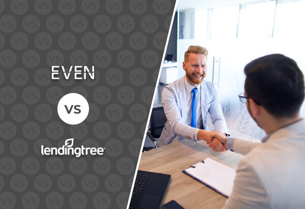 Even Financial VS. LendingTree