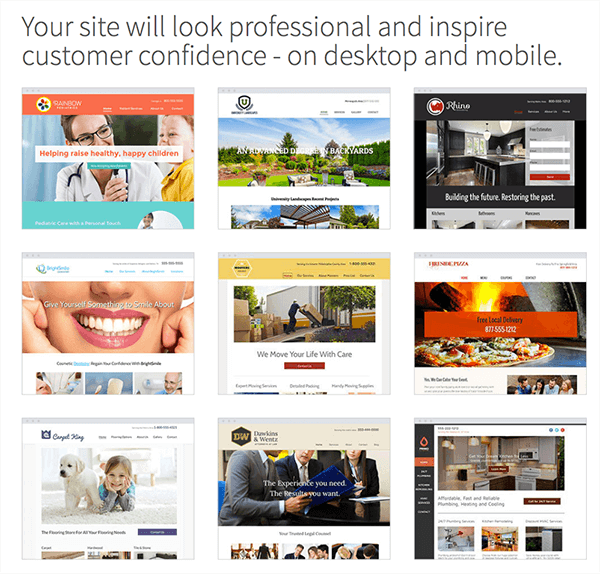 Your site will look professional and inspire customer confidence