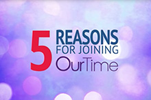 5 reasons to choose OurTime video article